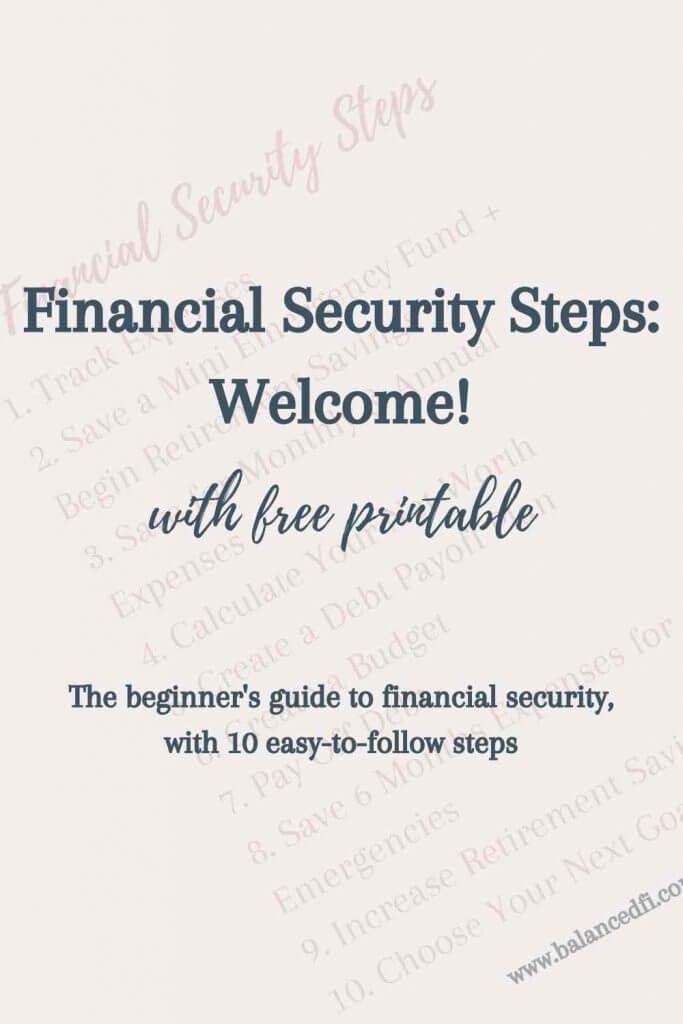 Financial Security Steps - Welcome - Balanced FI
