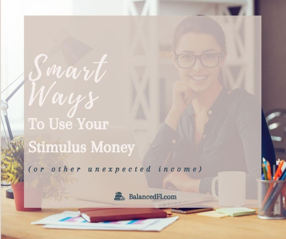 smart ways to use your stimulus money