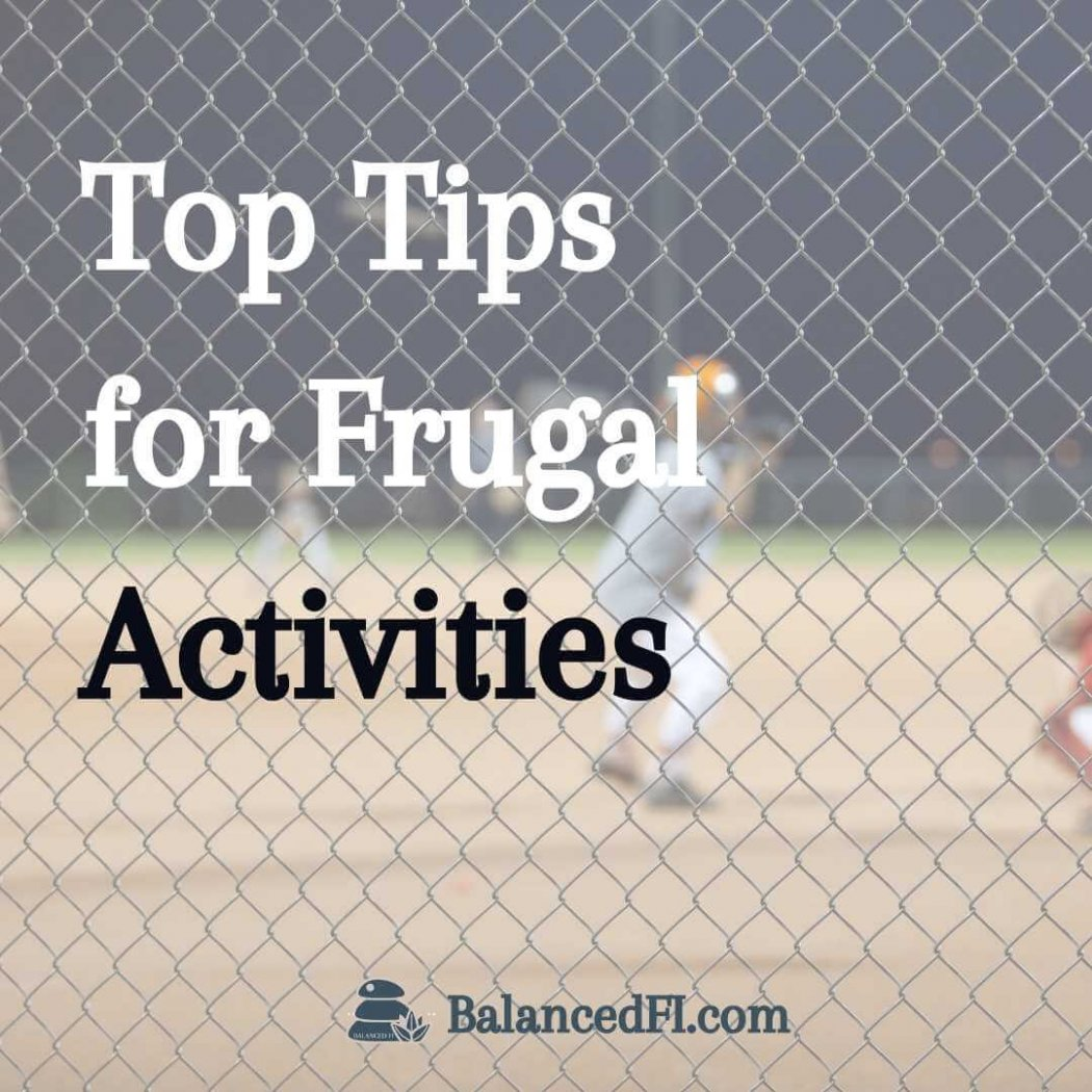 Top Tips for Frugal Activities