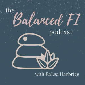 The Balanced FI Podcast
