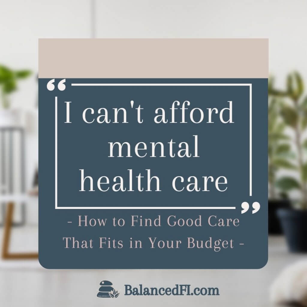 can't afford mental health care