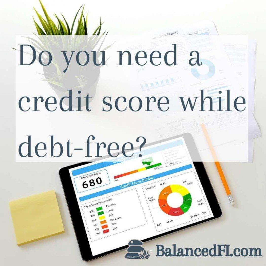 credit score while debt free